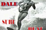 Morre Dick Dale,  o pai da Surf Music